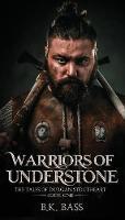 Warriors of Understone (Paperback)