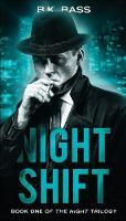 Night Shift - Night Trilogy 1 (Paperback)