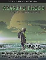 Kyanite Press: Jul/Aug 2019 (Paperback)
