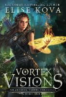 Vortex Visions - Air Awakens: Vortex Chronicles 1 (Hardback)
