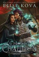 Chosen Champion - Air Awakens: Vortex Chronicles 2 (Hardback)