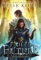 Failed Future - Air Awakens: Vortex Chronicles 3 (Hardback)
