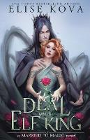 A Deal with the Elf King - Married to Magic Novels (Paperback)