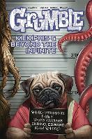 Grumble: Memphis and Beyond the Infinite: Volume 3 (Paperback)