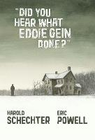 Did You Hear What Eddie Gein Done? (Hardback)