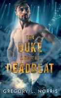 The Duke and the Deadbeat (Paperback)