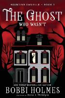 The Ghost Who Wasn't - Haunting Danielle 3 (Paperback)
