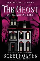 The Ghost of Valentine Past - Haunting Danielle 7 (Paperback)