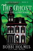The Ghost and the Leprechaun - Haunting Danielle 12 (Paperback)