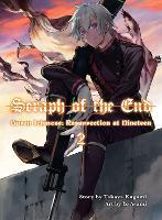 Seraph Of The End: Guren Ichinose, Resurrection At Nineteen, Volume 2 (Paperback)