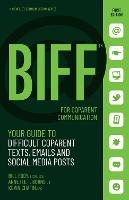 BIFF for CoParent Communication: Your Guide to Difficult Texts, Emails, and Social Media Posts - BIFF Conflict Communication Series (Paperback)