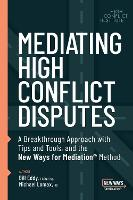 Mediating High Conflict Disputes (Paperback)