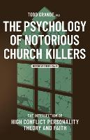 The Psychology of Notorious Church Killers - Notorious Series (Paperback)