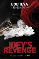 Joey's Revenge - Joey Toranetti VII (Paperback)