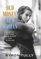 Old Money, New Woman