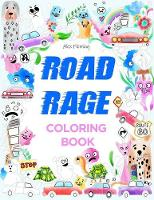 Road Rage Coloring Book: A Swear Word Coloring Book (Paperback)