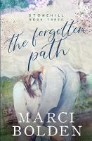 The Forgotten Path - Stonehill 3 (Paperback)