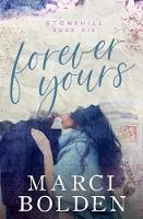 Forever Yours - Stonehill 6 (Paperback)