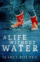 A Life Without Water (Paperback)
