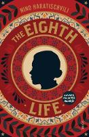 The Eighth Life (Paperback)