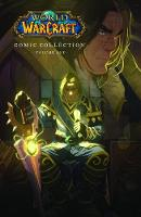The World of Warcraft: Comic Collection: Volume One (Hardback)