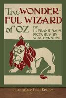The Wonderful Wizard of Oz: Illustrated First Edition (Paperback)