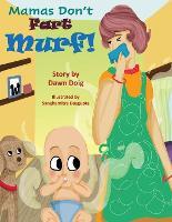 "Mamas Don't ""Fart"" Murf! (Paperback)"