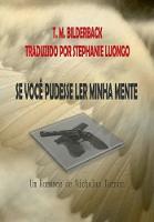 Se Voce Pudesse Ler Minha Mente - Um Romance De Nicholas Turner