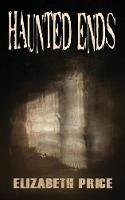 Haunted Ends (Paperback)