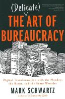 The Delicate Art of Bureaucracy