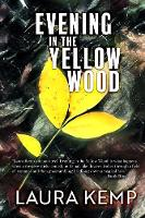 Evening in the Yellow Wood (Paperback)