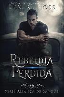 Rebeldia Perdida (Paperback)