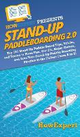 Stand Up Paddleboarding 2.0