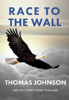 Race to the Wall: Struggling To Break Free - Path to Apidae Hive 3 (Hardback)