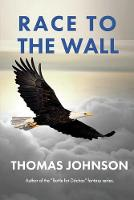 Race to the Wall: Struggling To Break Free - Path to Apidae Hive 3 (Paperback)