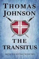 The Transitus: Battle for Dochas #2 - Battle for Dochas 2 (Paperback)