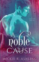 A Noble Cause - Legacy 2 (Paperback)
