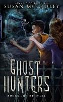 Ghost Hunters: Bones in the Wall - Ghost Hunters 1 (Paperback)
