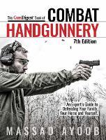 Gun Digest Book of Combat Handgunnery, 7th Edition (Paperback)