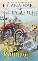 Get Your Murder Running (Book 4) - Harley and Davidson Mystery 4 (Paperback)