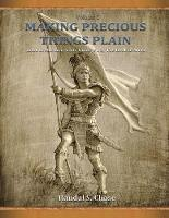 Book of Mormon Study Guide, Pt. 2: The Book of Alma (Making Precious Things Plain, Vol. 2) (Revised) - Making Precious Things Plain 2 (Paperback)