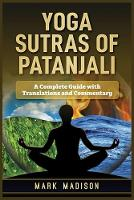 Yoga Sutras of Patanjali: A Complete Guide with Translations and Commentary (Paperback)