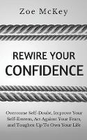 Rewire Your Confidence