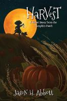 Harvest: A Short Story from the Pumpkin Patch (Paperback)
