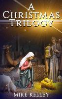 A Christmas Trilogy (Hardback)