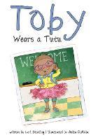 Toby Wears a Tutu (Paperback)
