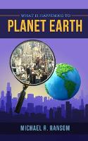 What is Happening to Planet Earth (Paperback)