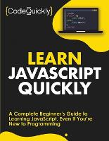 Learn JavaScript Quickly