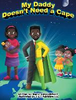 My Daddy Doesn't Need a Cape