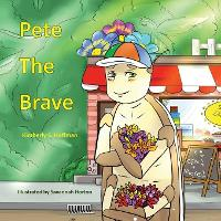 Pete the Brave (Paperback)
